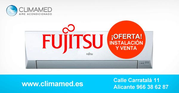 Oferta aire acondicionado Fujitsu Alicante