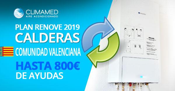 Plan renove calderas 2019 Comunidad Valenciana